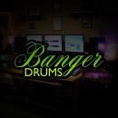 Banger Drums